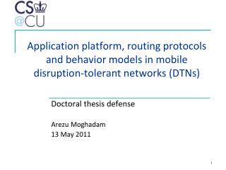Doctoral thesis defense Arezu Moghadam 13 May 2011