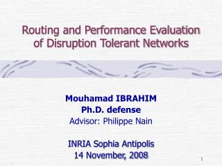 Routing and Performance Evaluation of Disruption Tolerant Networks