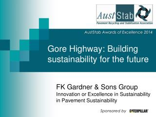 Gore Highway: Building sustainability for the future