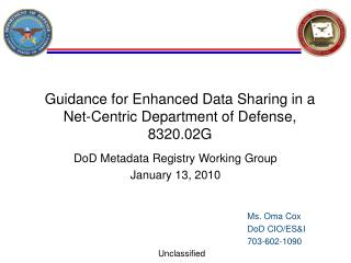 Guidance for Enhanced Data Sharing in a Net-Centric Department of Defense, 8320.02G