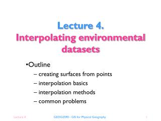 Lecture 4. Interpolating environmental datasets