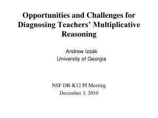 Opportunities and Challenges for Diagnosing Teachers' Multiplicative Reasoning