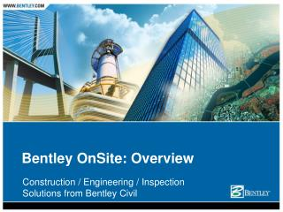Bentley OnSite: Overview