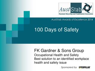 100 Days of Safety