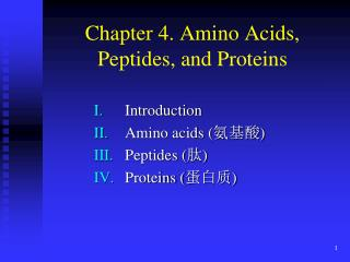 Chapter 4. Amino Acids, Peptides, and Proteins