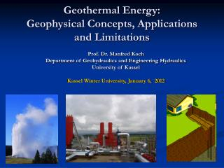 Geothermal Energy:  Geophysical Concepts, Applications and Limitations
