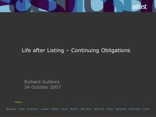 Life after Listing � Continuing Obligations