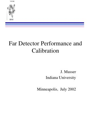 Far Detector Performance and Calibration