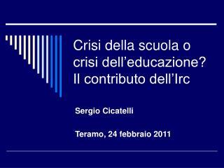 Crisi della scuola o crisi dell'educazione? Il contributo dell'Irc