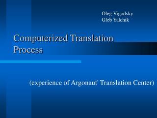 Computerized Translation Process