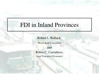 FDI in Inland Provinces