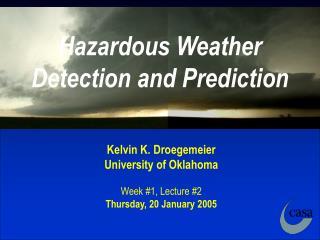 Hazardous Weather Detection and Prediction