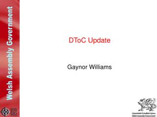 DToC Update Gaynor Williams