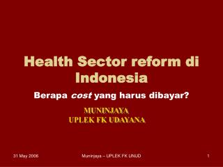 Health Sector reform di Indonesia