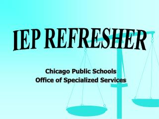 Chicago Public Schools Office of Specialized Services