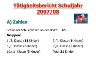 Tätigkeitsbericht Schuljahr 2007/08