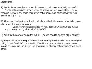 Questions: How to determine the number of channel to calculate reflectivity curves?