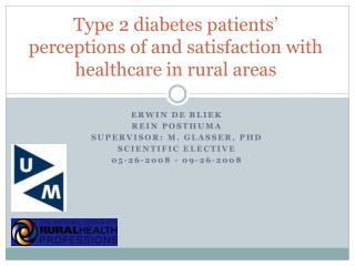 Type 2 diabetes patients' perceptions of and satisfaction with healthcare in rural areas