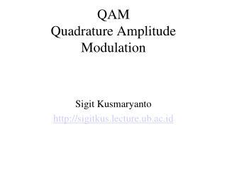 QAM Quadrature Amplitude Modulation