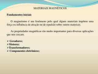MATERIAIS MAGNÉTICOS Fundamentos iniciais