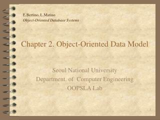 Chapter 2. Object-Oriented Data Model