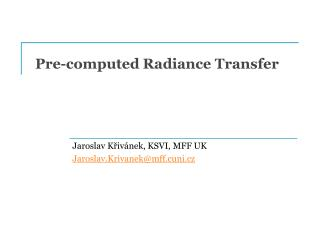 Pre-computed Radiance Transfer