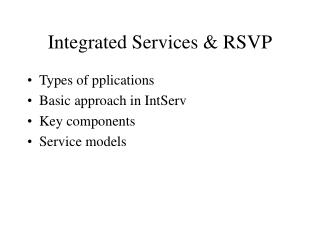 Integrated Services & RSVP