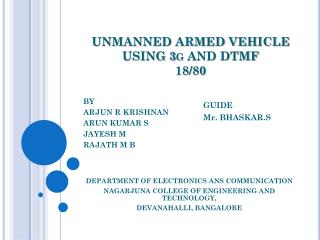 UNMANNED ARMED VEHICLE USING 3g AND DTMF 18/80