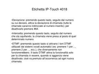 Etichetta IP- Touch  4018
