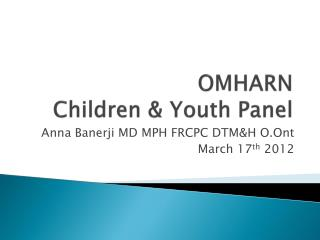 OMHARN Children & Youth Panel