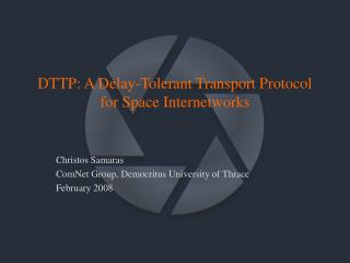 DTTP: A Delay-Tolerant Transport Protocol for Space Internetworks
