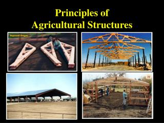 Principles of  Agricultural Structures