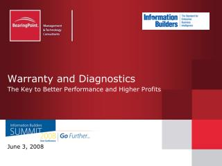 Warranty and Diagnostics The Key to Better Performance and Higher Profits