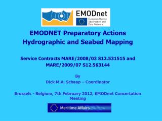 EMODNET Preparatory Actions Hydrographic and Seabed Mapping
