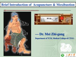 Brief Introduction of  Acupuncture & Moxibustion