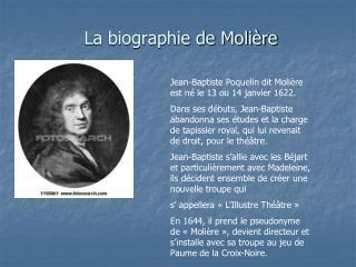 La biographie de Moli�re