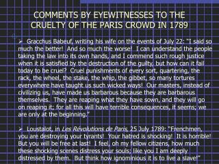COMMENTS BY EYEWITNESSES TO THE CRUELTY OF THE PARIS CROWD IN 1789