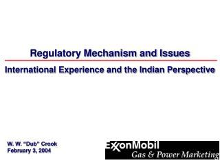 Regulatory Mechanism and Issues