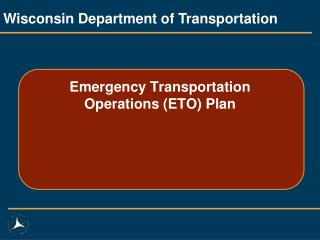 Emergency Transportation Operations (ETO) Plan