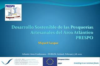 Desarrollo Sostenible de las Pesquerías Artesanales del Arco Atlántico PRESPO