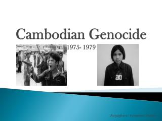 Cambodian Genocide 1975- 1979