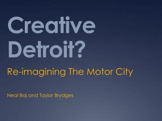 Creative Detroit?