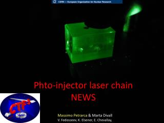 Phto -injector laser chain  NEWS