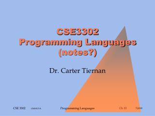 CSE3302 Programming Languages (notes?)