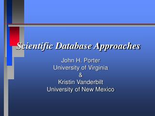 Scientific Database Approaches