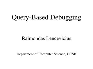 Query-Based Debugging