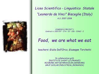 """Liceo Scientifico - Linguistico  Statale """"Leonardo da Vinci"""" Bisceglie (Italy)  A.S. 2007-2008"""