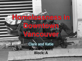 Homelessness in Downtown Vancouver