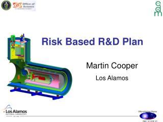 Risk Based R&D Plan
