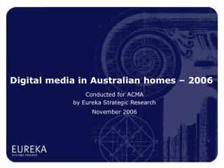 Digital media in Australian homes – 2006
